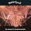 No Sleep 'til Hammersmith / Motorhead