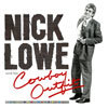 Nick Lowe and His Cowboy Outfit / Nick Lowe