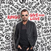 Give More Love / Ringo Starr