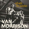 Roll With The Punches / Van Morrison