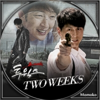 TWO WEEKS・Disc3