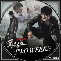 TWO WEEKS・Disc8