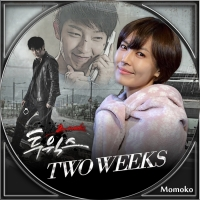 TWO WEEKS・Disc10