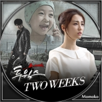 TWO WEEKS・Disc13