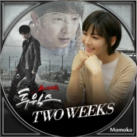 TWO WEEKS・Disc14