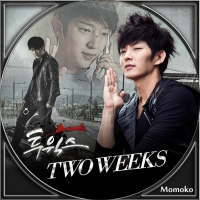 TWO WEEKS・Disc15