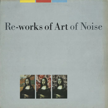 OT_ART OF NOISE_RE-WORK OF ART OF NOISE_201705