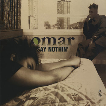 RB_OMAR_SAY NOTHIN_201705