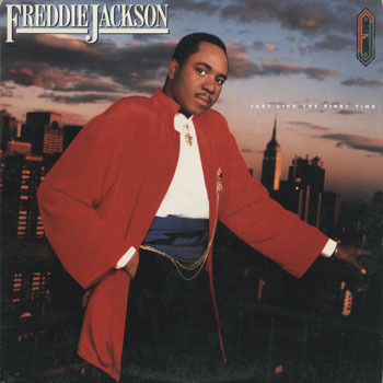 SL_FREDDIE JACKSON_JUST LIKE THE FIRST TIME_201706