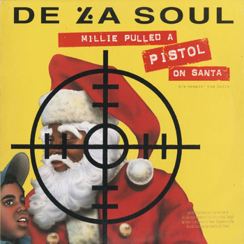HH_DE LA SOUL_MILLIE PULLED A PISTOL ON SANTA_201706