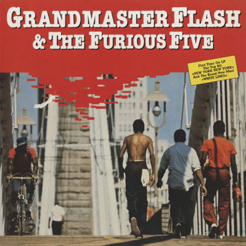 HH_GRANDMASTER FLASH AND THE FURIOUS FIVE_GRANDMASTER FLASH AND THE FURIOUS FIVE_201706