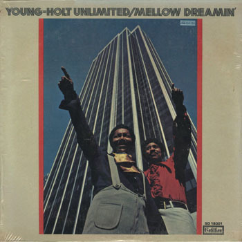 JZ_YOUNG HOLT UNLIMITED_MELLOW DREAMIN_201707