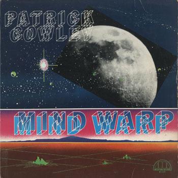 DG_PATRICK COWLEY_MIND WARP_201707
