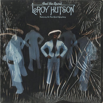 SL_LeROY HUTSON_FEEL THE SPIRIT_201709