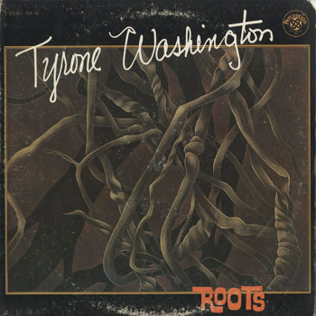 JZ_TYRONE WASHINGTON_ROOTS_201710