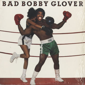 SL_BOBBY GLOVER_BAD BOBBY GLOVER_201801