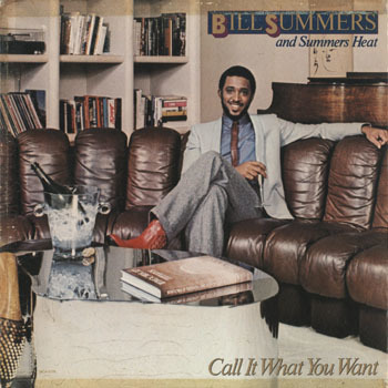 SL_BILL SUMMERS_CALL IT WHAT YOU WANT_201802