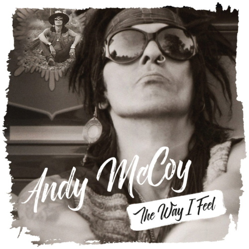 Andy McCoy The Way I Feel kansi
