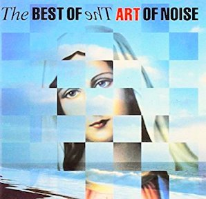 THE ART OF NOISE「THE BEST OF THE ART OF NOISE」