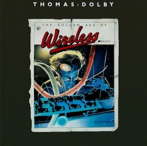 Thomas Dolby - The Golden Age Of Wireless - 1982