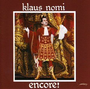 KLAUS NOMI「ENCORE !」