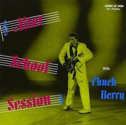 CHUCK BERRY「AFTER SCHOOL SESSION」