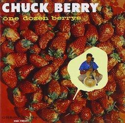 >CHUCK BERRY「ONE DOZEN BERRYS」