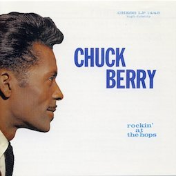 CHUCK BERRY「ROCKIN AT THE HOPS」