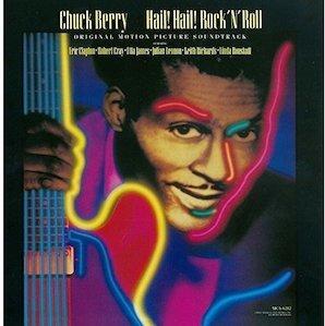 CHUCK BERRY「HAILHAILROCKNROLL」