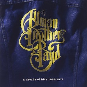 THE ALLMAN BROTHERS BAND「A DECADE OF HITS (1969-1979)」