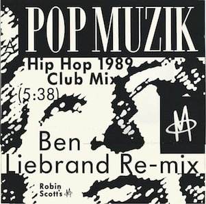 ROBIN SCOTTS M「POP MUZIK (HIP HOP 1989 CLUB MIX)」