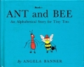 """Ant and Bee, An Alphabetical Story for Tiny Tots""Edmund Ward版"