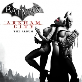 Batman: Arkham City - The Album