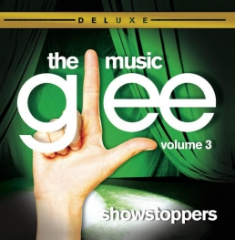 Glee The Music, Volume 3 Showstoppers - Deluxe Edition