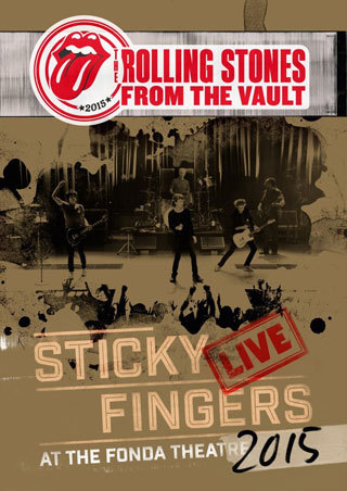 Sticky Fingers Live At The Fonda Theatre 2015  / Rolling Stones