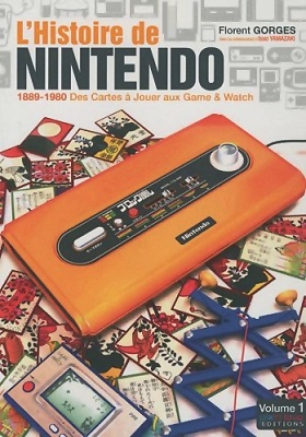 L'Histoire de Nintendo (Non Officielle) - 1889/1980 des Cartes a Jouer aux Game & Watch