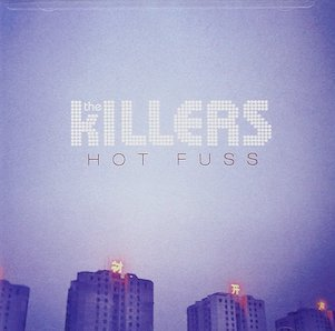 THE KILLERS「HOT FUSS」
