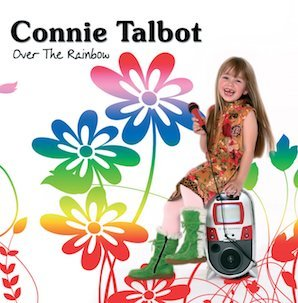 CONNIE TALBOT「OVER THE RAINBOW」