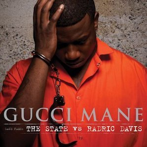 GUCCI MANE「THE STATE VS RADRIC DAVIS」