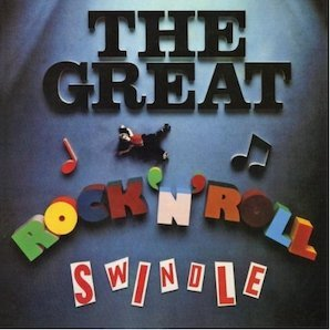 SEX PISTOLS「THE GREAT ROCKNROLL SWINDLE」