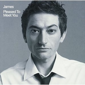 JAMES「PLEASED TO MEET YOU」